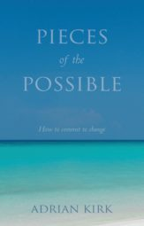 Pieces of the Possible - a self-help novel by Adrian Kirk